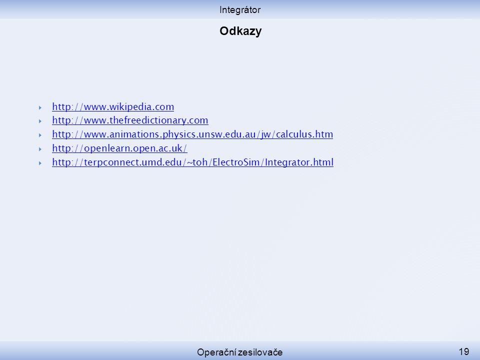 Odkazy Integrátor http://www.wikipedia.com