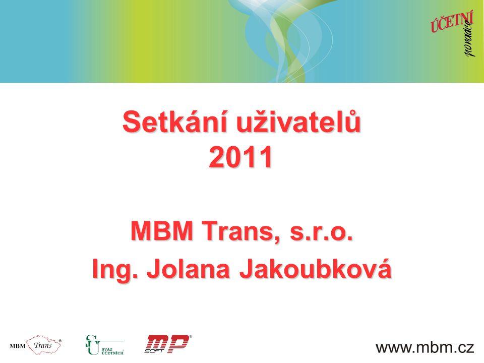 MBM Trans, s.r.o. Ing. Jolana Jakoubková