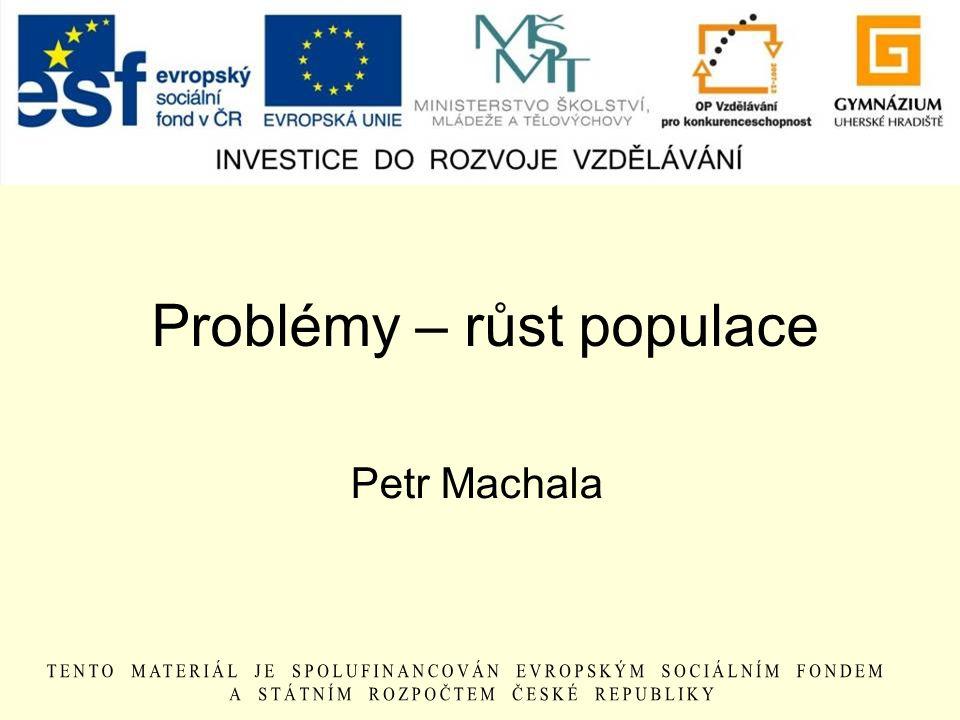 Problémy – růst populace