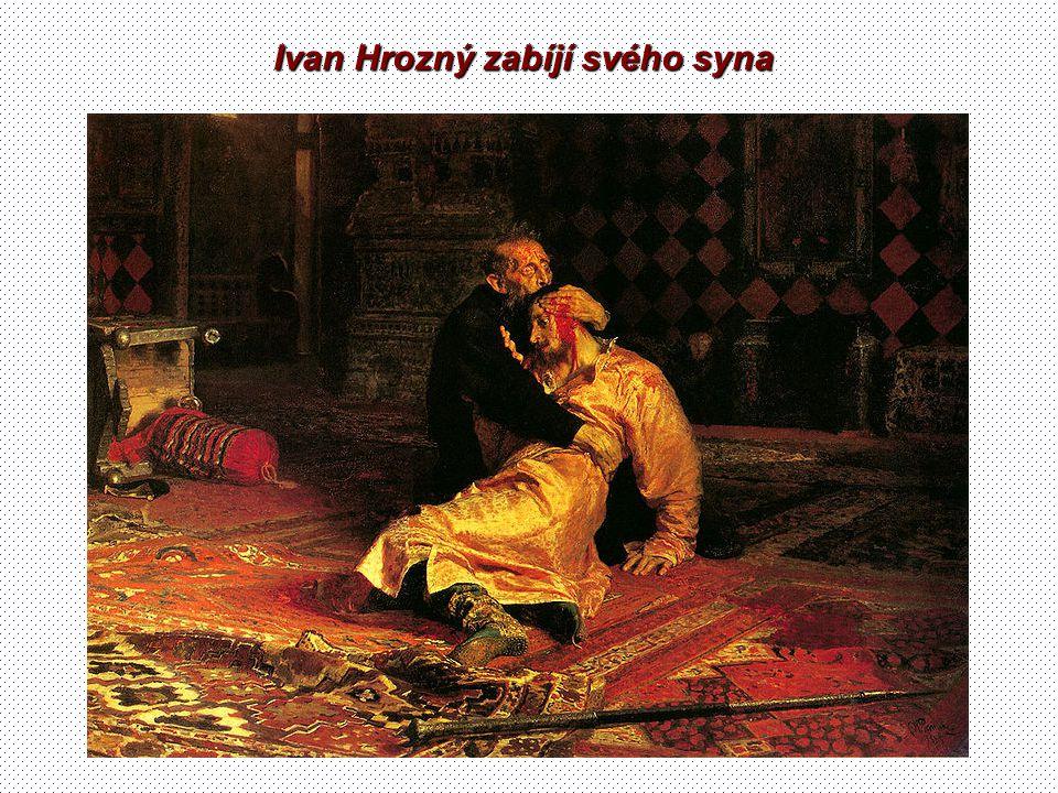 Ivan Hrozný zabíjí svého syna