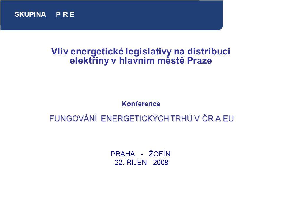 FUNGOVÁNÍ ENERGETICKÝCH TRHŮ V ČR A EU