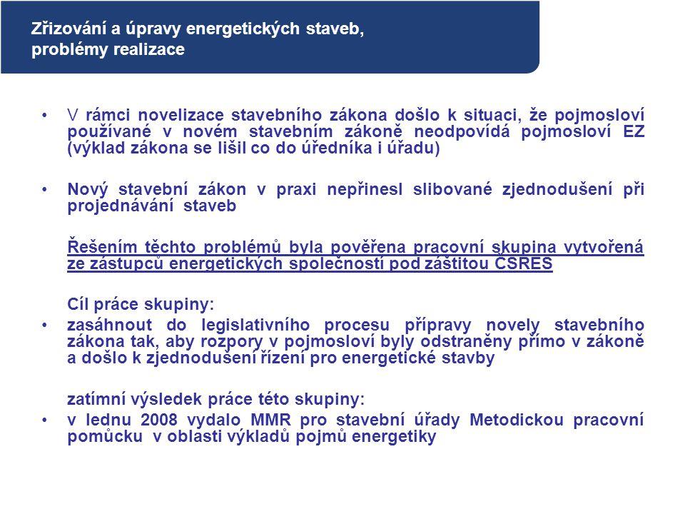 Zřizování a úpravy energetických staveb, problémy realizace