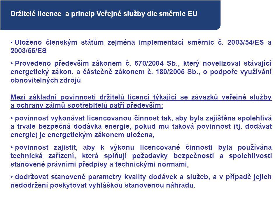 Držitelé licence a princip Veřejné služby dle směrnic EU