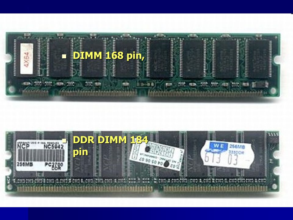 DIMM 168 pin, DDR DIMM 184 pin