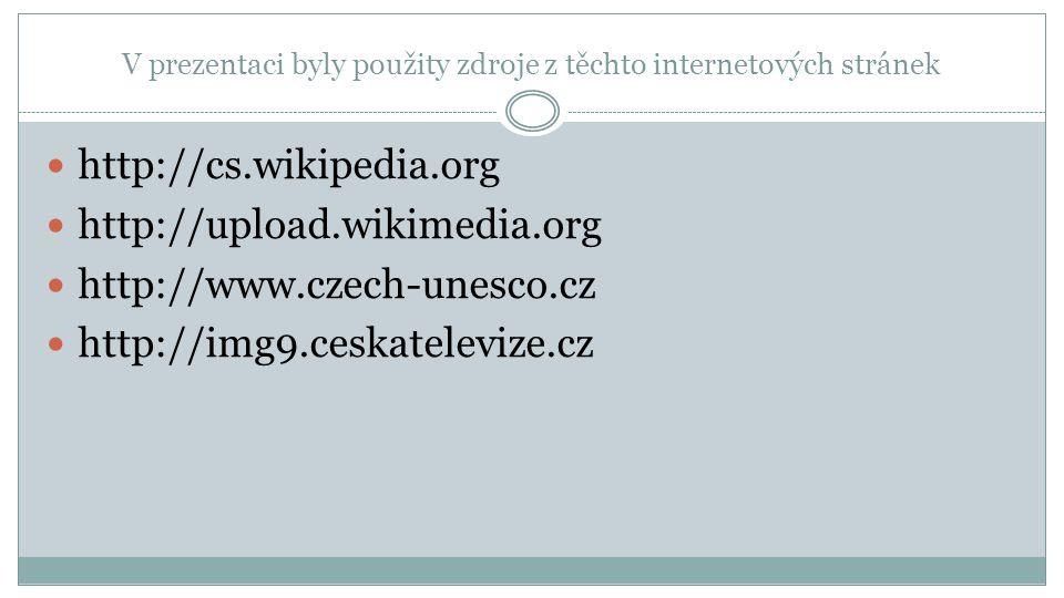 V prezentaci byly použity zdroje z těchto internetových stránek