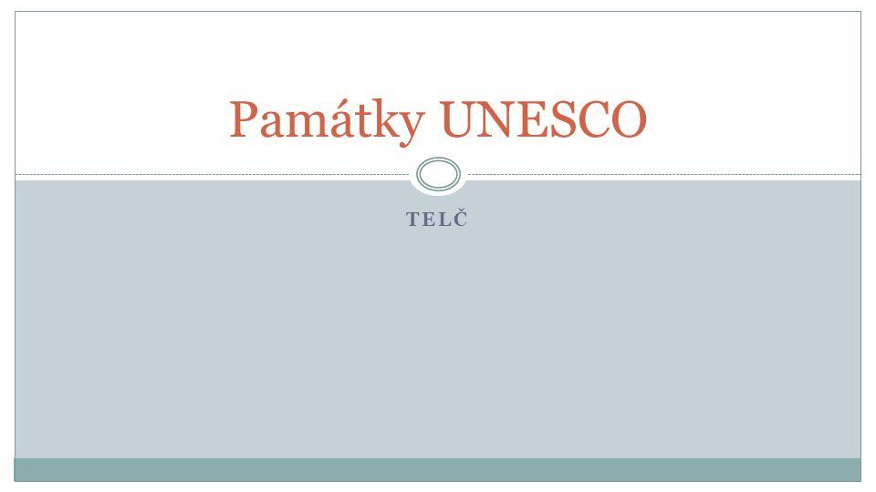 Památky UNESCO Telč