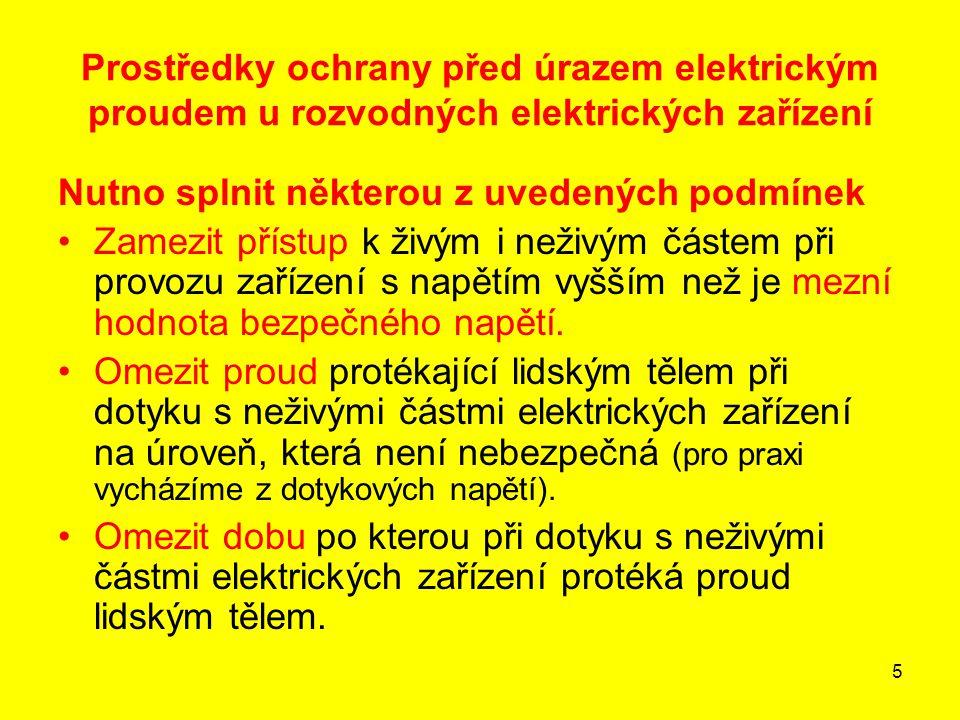 Prostředky ochrany před úrazem elektrickým proudem u rozvodných elektrických zařízení
