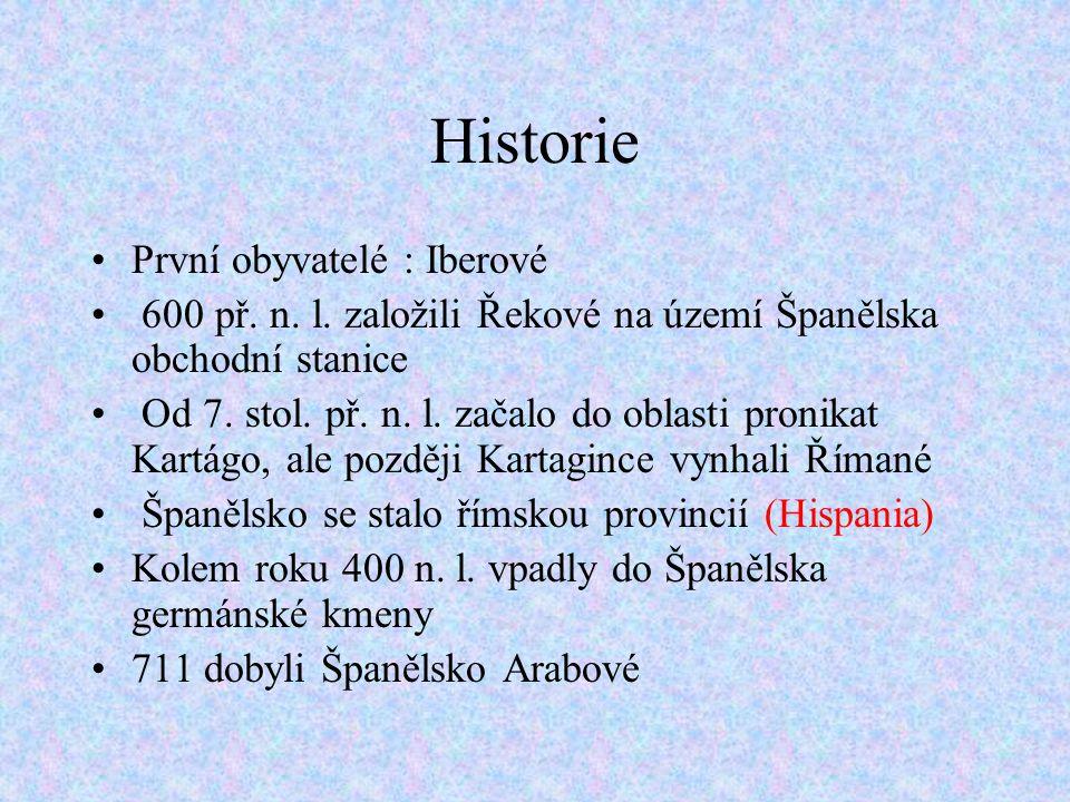 Historie První obyvatelé : Iberové