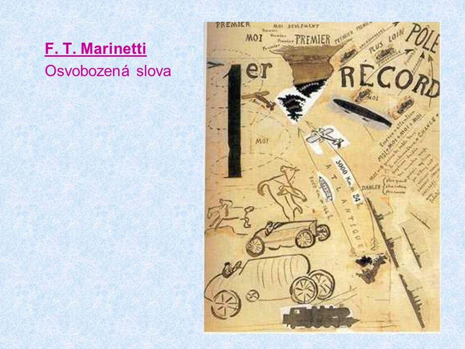 F. T. Marinetti Osvobozená slova