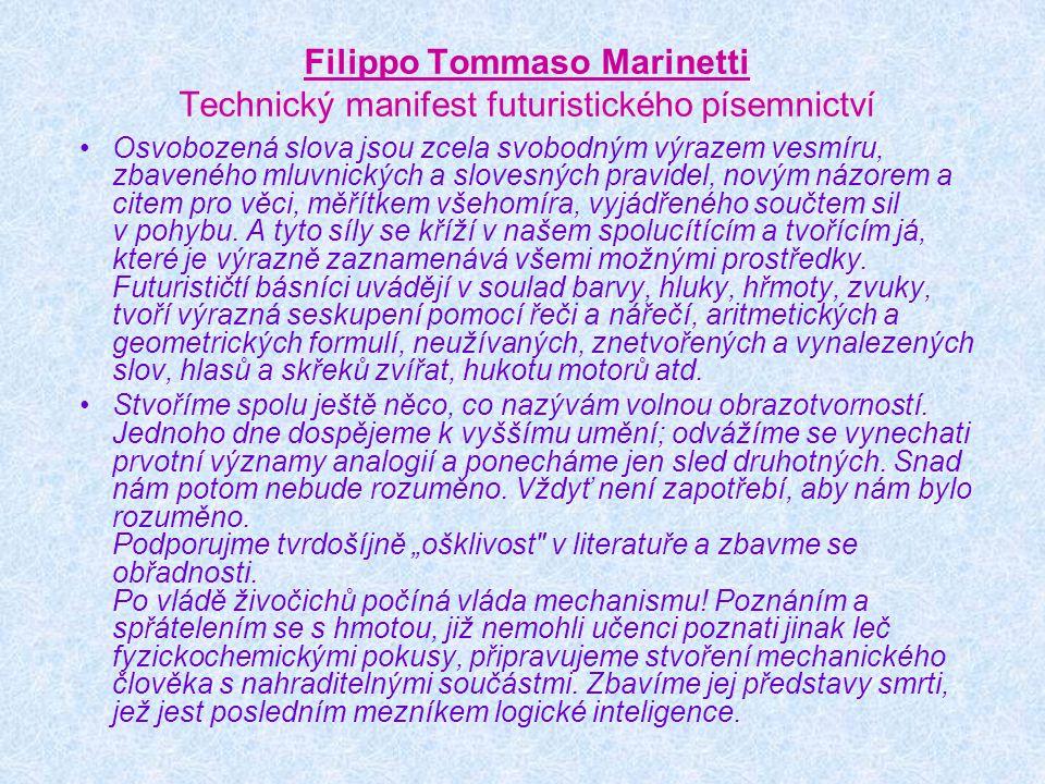 Filippo Tommaso Marinetti Technický manifest futuristického písemnictví