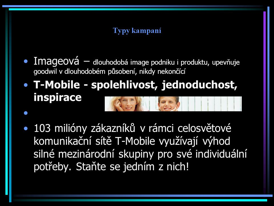 T-Mobile - spolehlivost, jednoduchost, inspirace