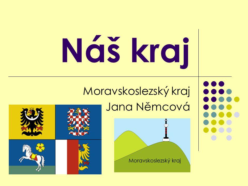 Moravskoslezský kraj Jana Němcová