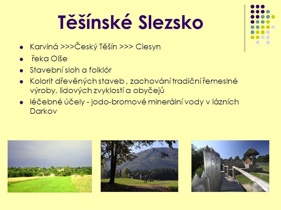 Těšínské Slezsko Karviná >>>Český Těšín >>> Ciesyn