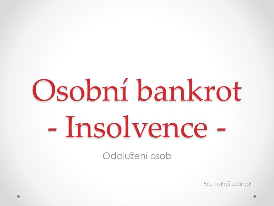Osobní bankrot - Insolvence -