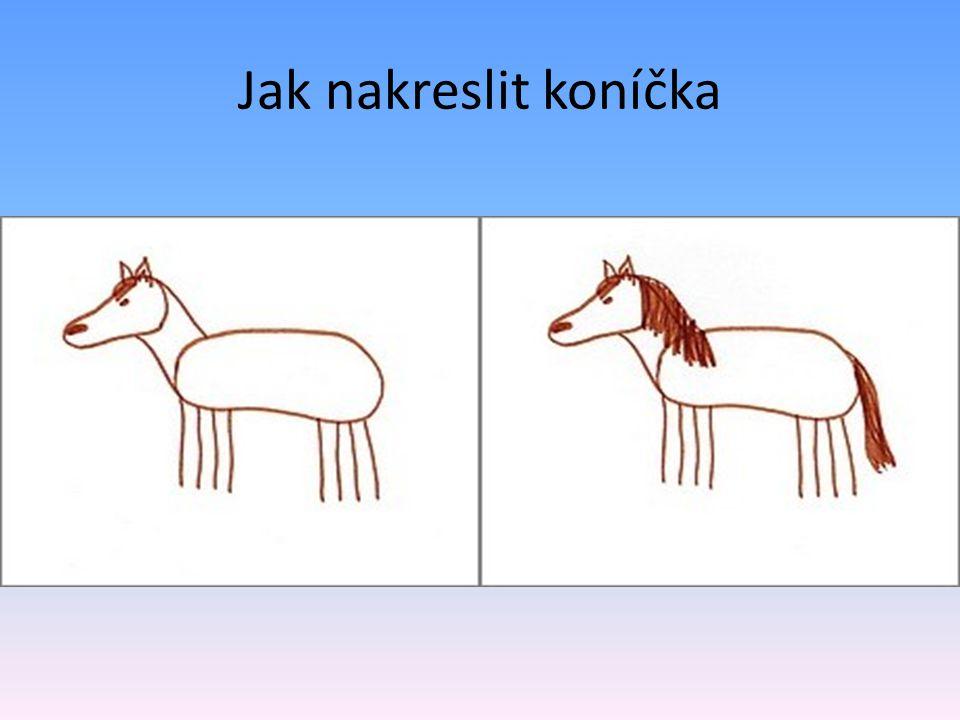 Jak nakreslit koníčka