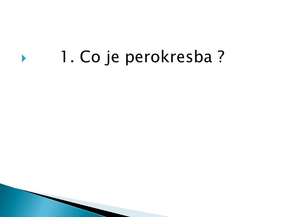 1. Co je perokresba