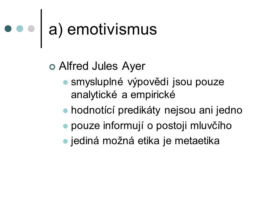 a) emotivismus Alfred Jules Ayer