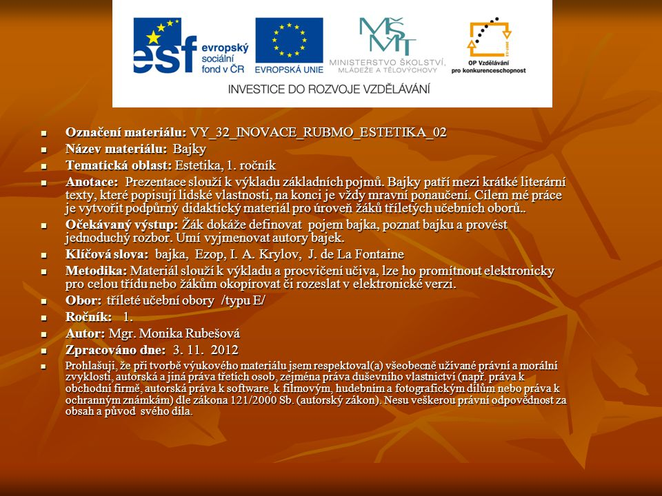 Označení materiálu: VY_32_INOVACE_RUBMO_ESTETIKA_02