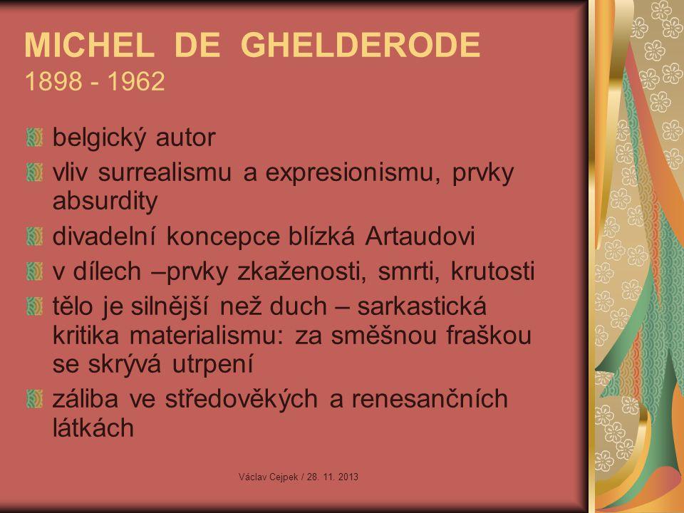 MICHEL DE GHELDERODE 1898 - 1962 belgický autor