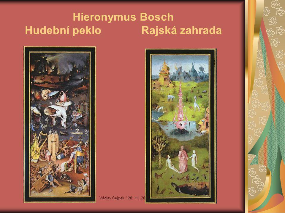 Hieronymus Bosch Hudební peklo Rajská zahrada