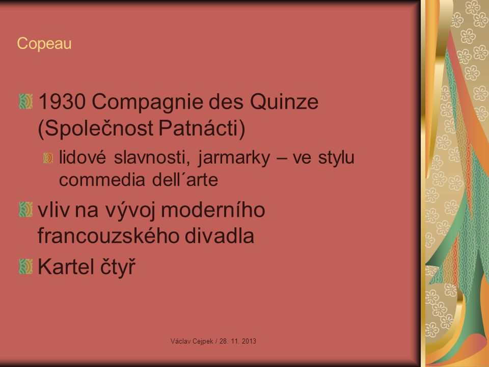 1930 Compagnie des Quinze (Společnost Patnácti)