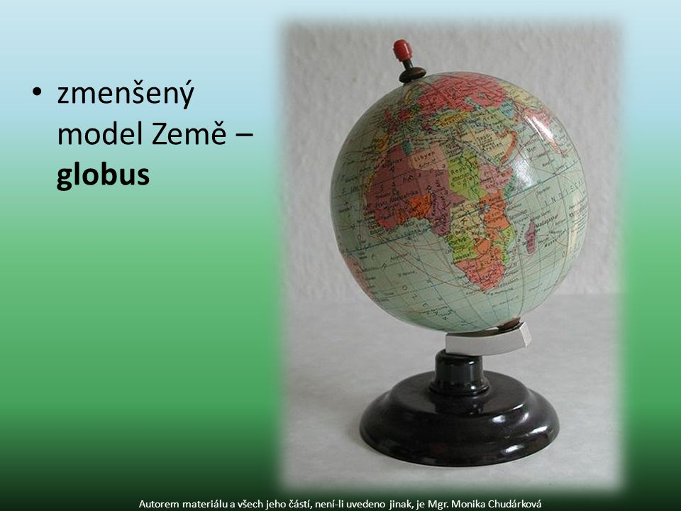 zmenšený model Země – globus