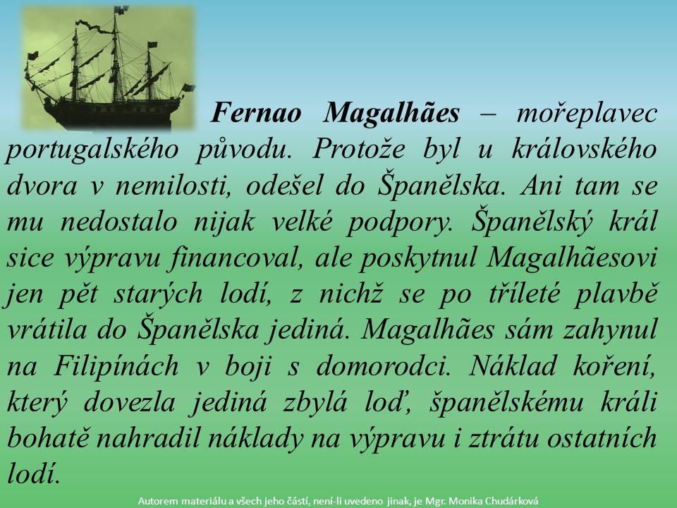 Fernao Magalhães – mořeplavec portugalského původu