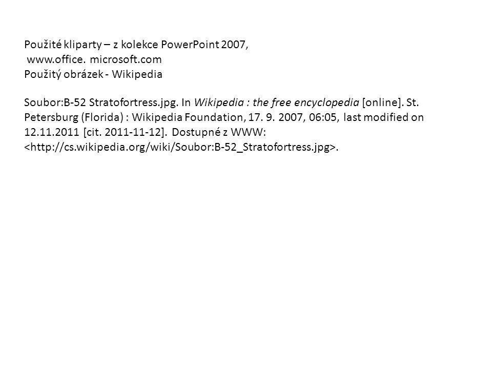 Použité kliparty – z kolekce PowerPoint 2007,