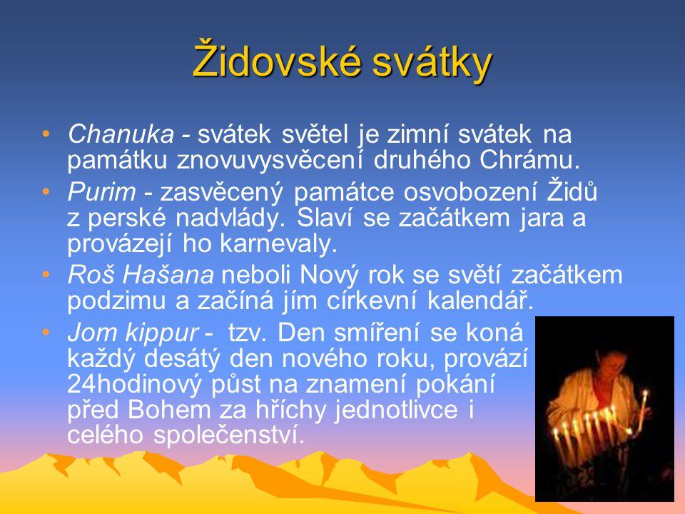 Židovské svátky Chanuka - svátek světel je zimní svátek na památku znovuvysvěcení druhého Chrámu.