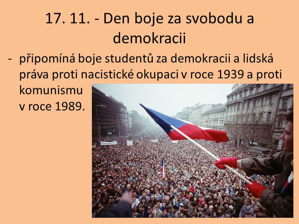 17. 11. - Den boje za svobodu a demokracii