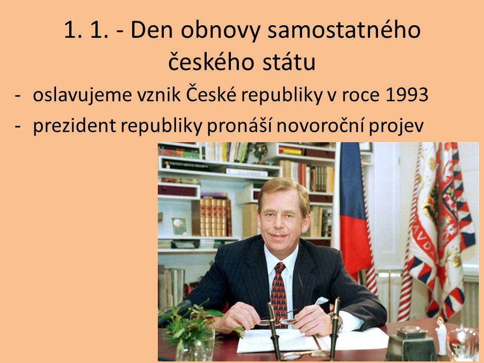 1. 1. - Den obnovy samostatného českého státu