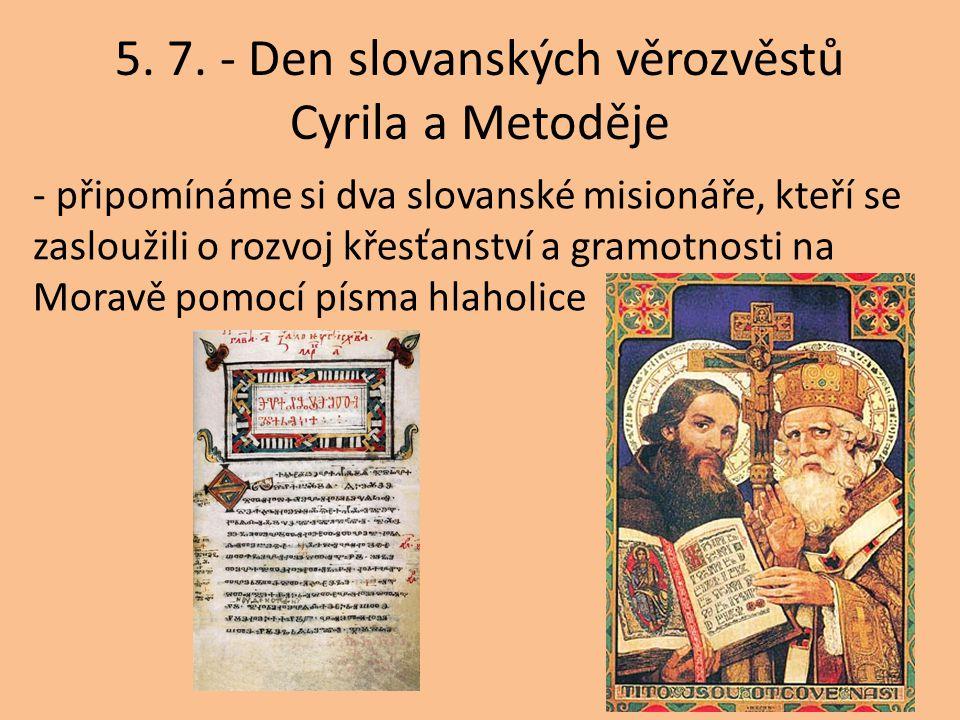 5. 7. - Den slovanských věrozvěstů Cyrila a Metoděje