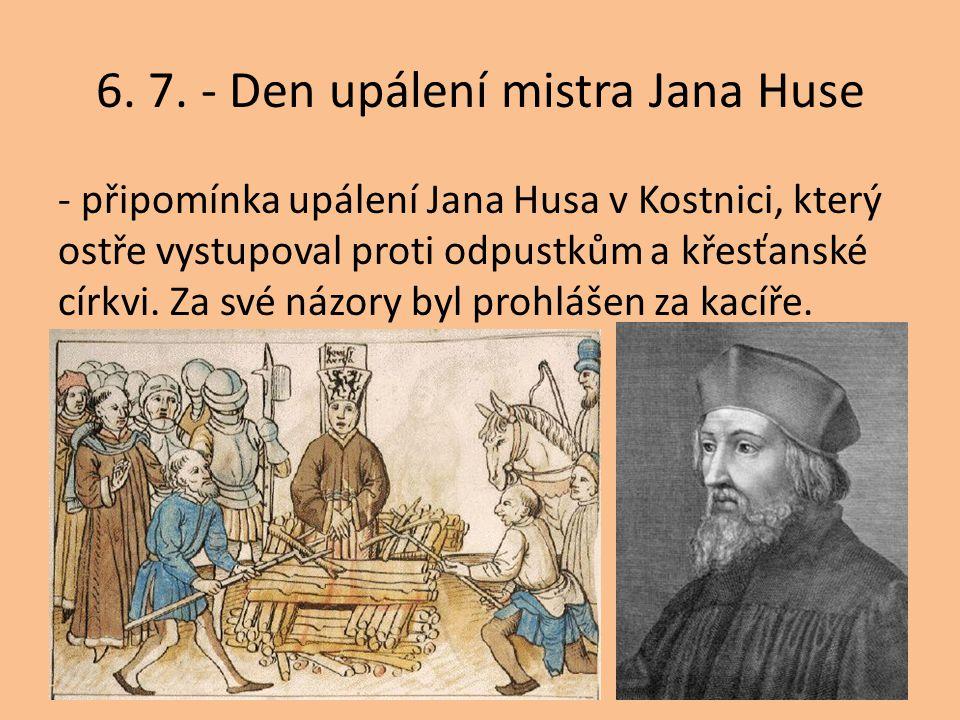 6. 7. - Den upálení mistra Jana Huse