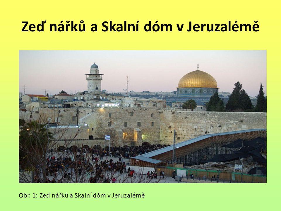 Zeď nářků a Skalní dóm v Jeruzalémě