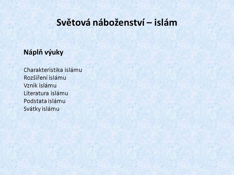 Světová náboženství – islám