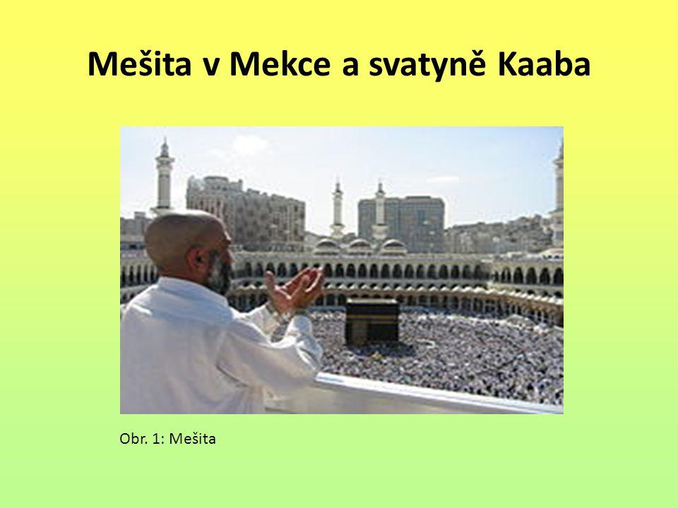 Mešita v Mekce a svatyně Kaaba