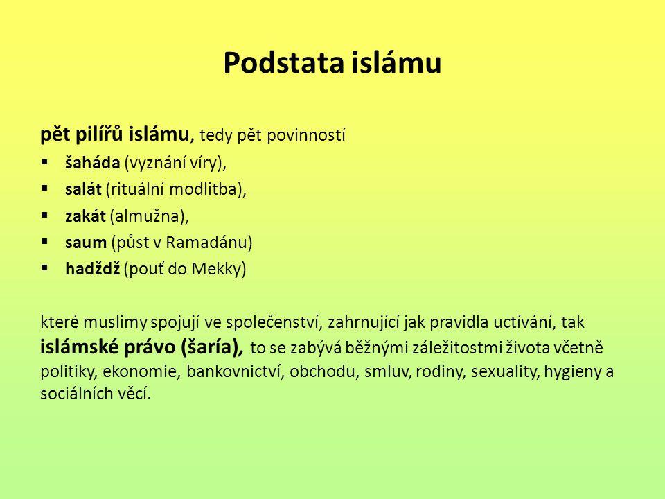 Podstata islámu pět pilířů islámu, tedy pět povinností
