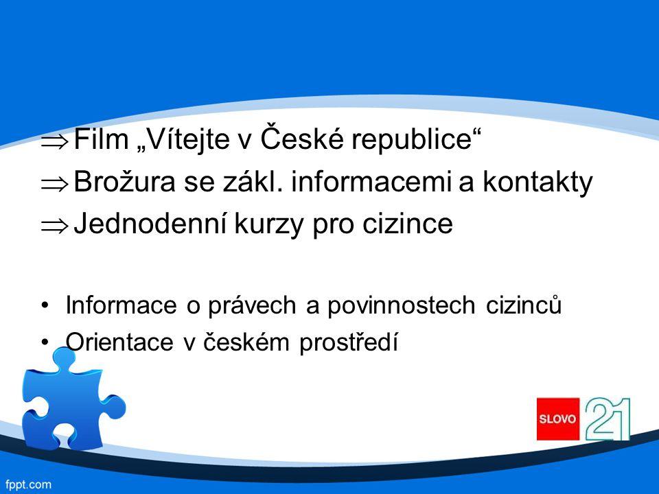 """Film """"Vítejte v České republice"""