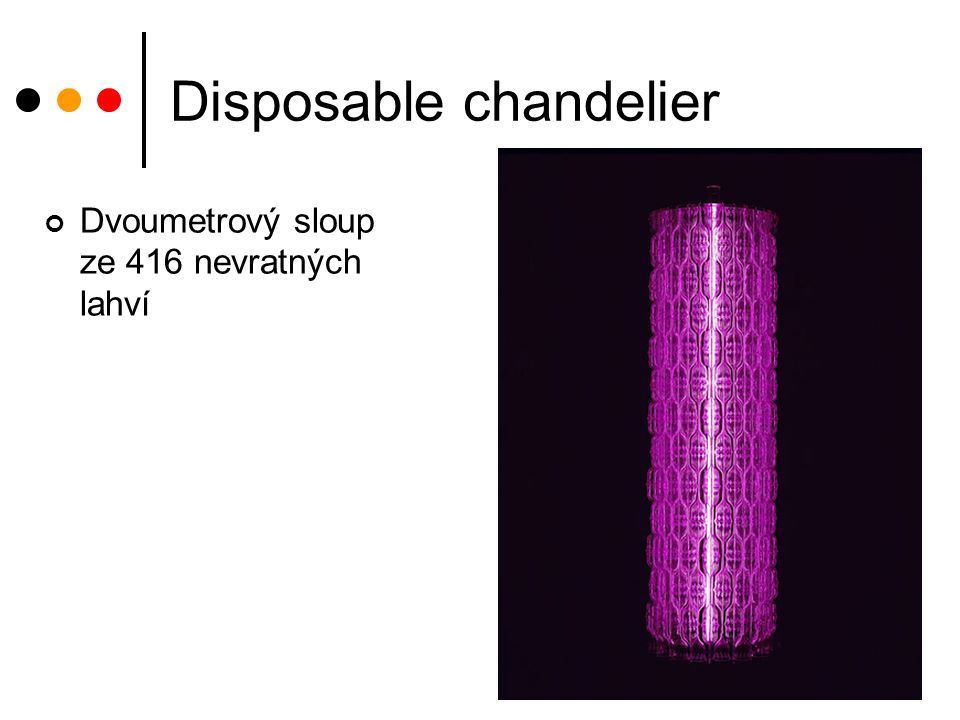 Disposable chandelier