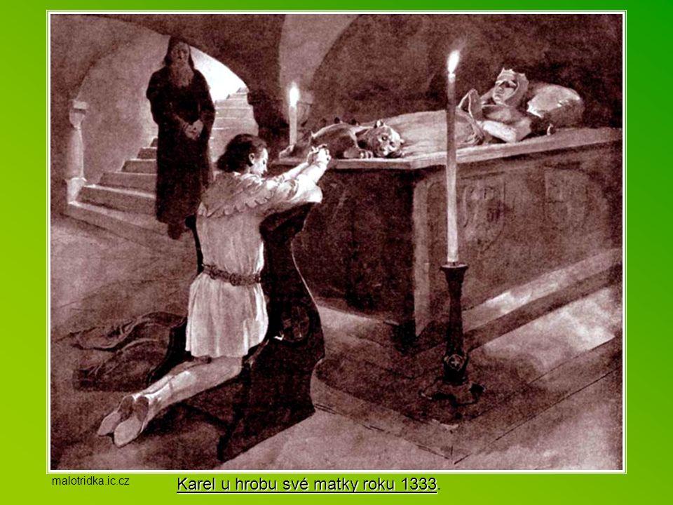Karel u hrobu své matky roku 1333.