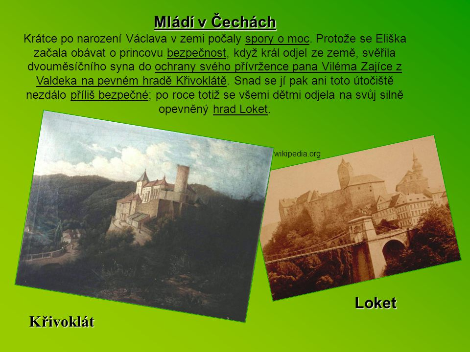 Mládí v Čechách Loket Křivoklát