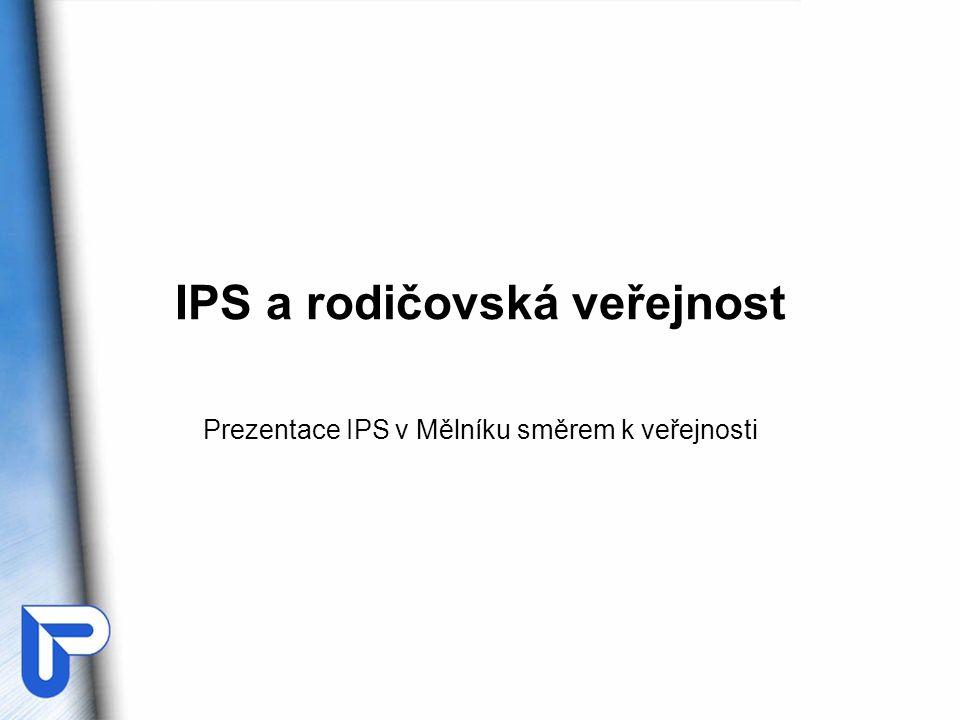 IPS a rodičovská veřejnost