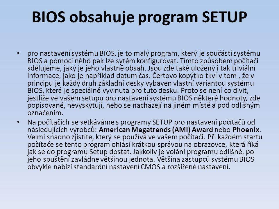 BIOS obsahuje program SETUP