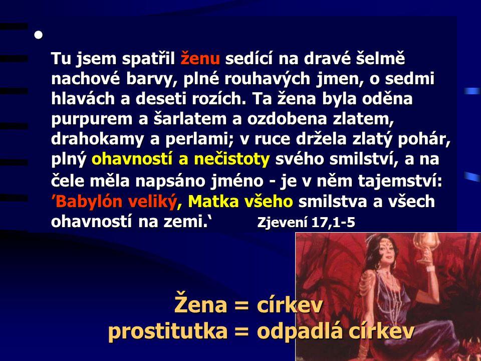 Žena = církev prostitutka = odpadlá církev
