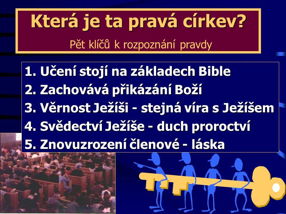 Která je ta pravá církev Pět klíčů k rozpoznání pravdy