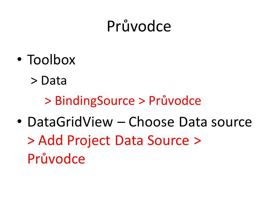 Průvodce Toolbox. > Data. > BindingSource > Průvodce.