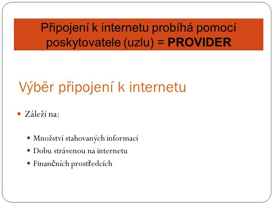 Výběr připojení k internetu