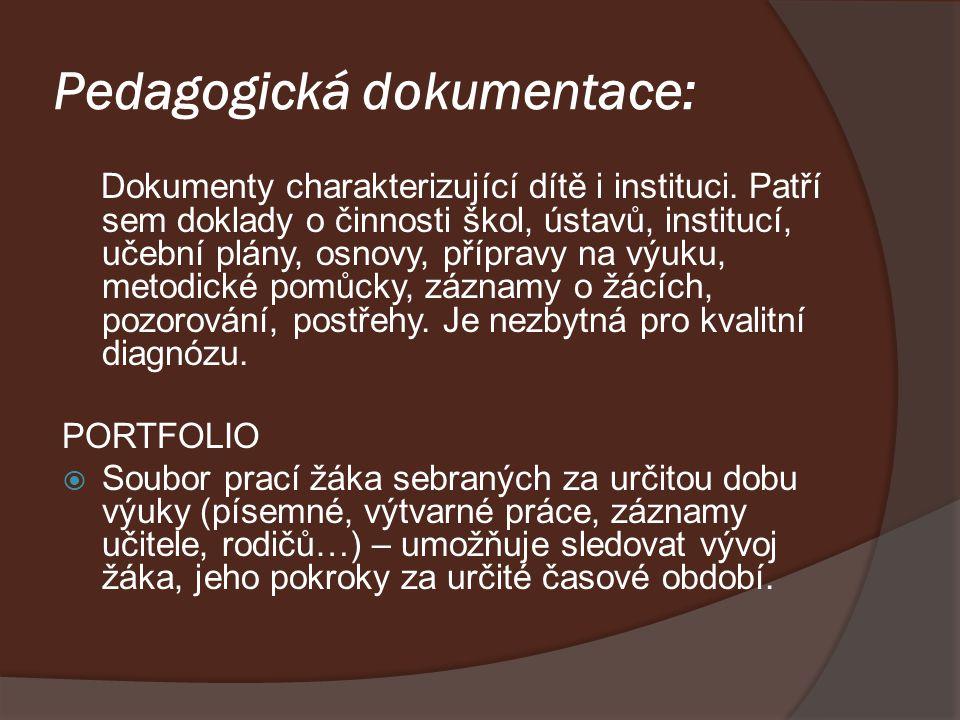 Pedagogická dokumentace: