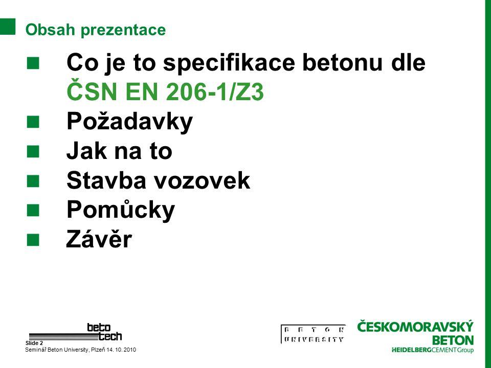 Co je to specifikace betonu dle ČSN EN 206-1/Z3 Požadavky Jak na to