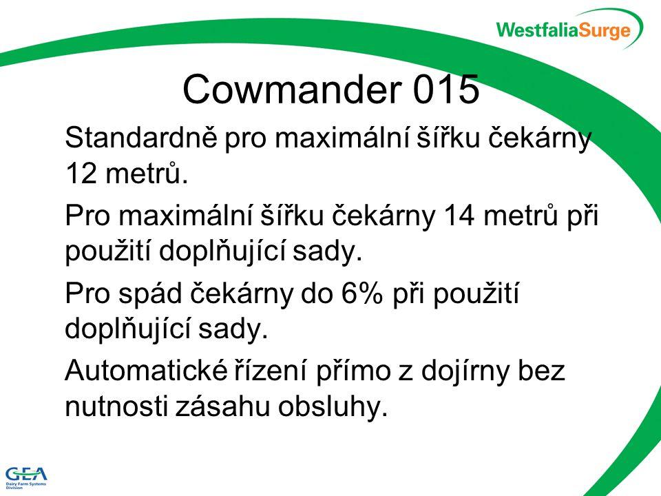 Cowmander 015 Standardně pro maximální šířku čekárny 12 metrů.